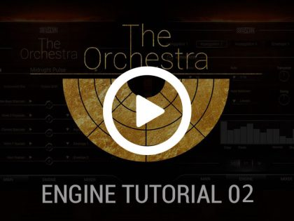 The Orchestra | Engine Tutorial 02
