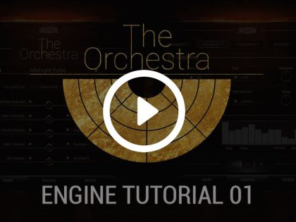 The Orchestra | Engine Tutorial 01